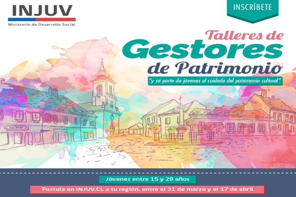 Injuv abrio las postulaciones para talleres de gestores de Patrimonio